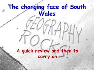 The changing face of South Wales