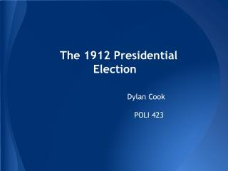 The 1912 Presidential Election
