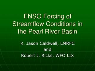 ENSO Forcing of Streamflow Conditions in the Pearl River Basin