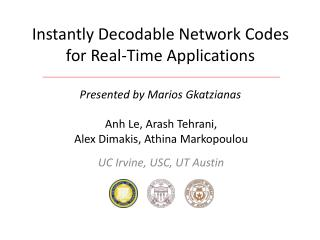 Instantly Decodable Network Codes for Real-Time Applications