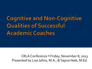 Cognitive and Non-Cognitive Qualities of Successful Academic Coaches