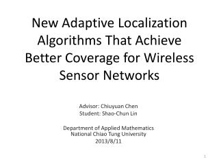 New Adaptive Localization Algorithms That Achieve Better Coverage for Wireless Sensor Networks