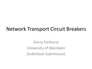 Network Transport Circuit Breakers