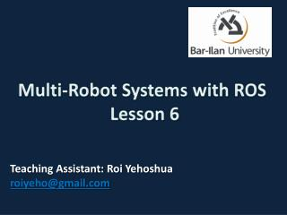 Multi-Robot Systems with ROS   Lesson 6