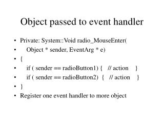 Object passed to event handler