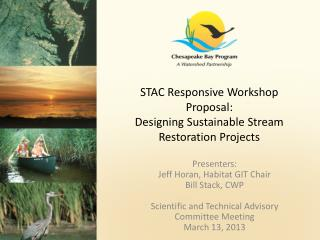 STAC Responsive Workshop Proposal: Designing Sustainable Stream Restoration Projects