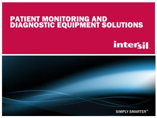 Patient monitoring and Diagnostic Equipment Solutions