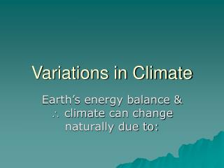 Variations in Climate