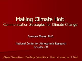 Making Climate Hot:  Communication Strategies for Climate Change