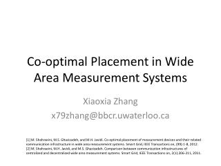Co-optimal Placement in Wide Area Measurement Systems