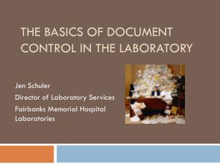 The Basics of Document Control in the Laboratory
