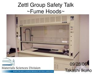 Zettl Group Safety Talk ~Fume Hoods~