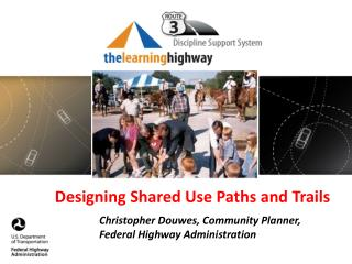 Designing  Shared  Use Paths  and Trails