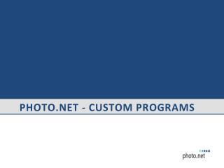 Photo - Custom Programs