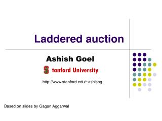 Laddered auction