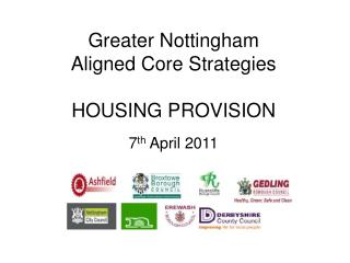 Greater Nottingham Aligned Core Strategies HOUSING PROVISION