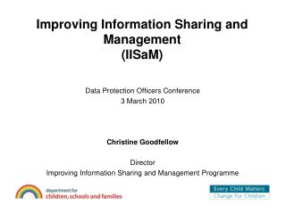 Improving Information Sharing and Management (IISaM)