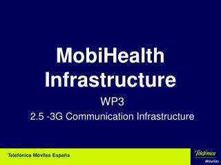 MobiHealth Infrastructure