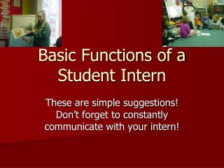 Basic Functions of a Student Intern