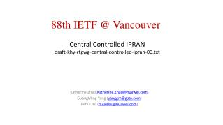 Central Controlled IPRAN draft-khy-rtgwg-central-controlled-ipran-00.txt