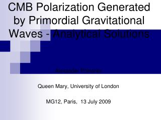 CMB Polarization Generated by Primordial Gravitational Waves - Analytical Solutions