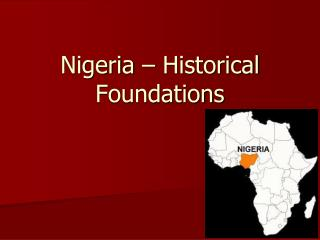 Nigeria – Historical Foundations