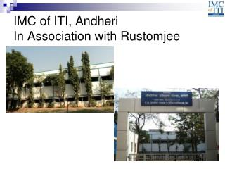 IMC of ITI, Andheri In Association with Rustomjee