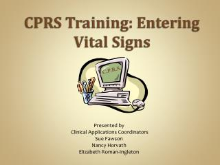CPRS Training: Entering Vital Signs