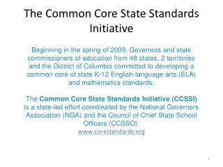 The Common Core State Standards Initiative