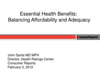 Essential Health Benefits:  Balancing Affordability and Adequacy