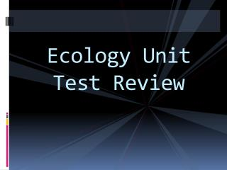 Ecology Unit Test Review