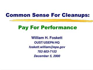 Common Sense For Cleanups:  Pay For Performance