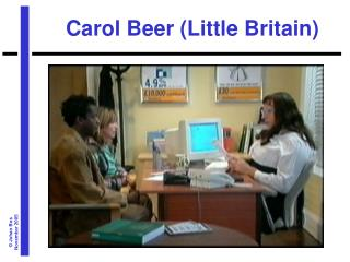Carol Beer (Little Britain)