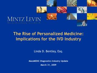 The Rise of Personalized Medicine: Implications for the IVD Industry