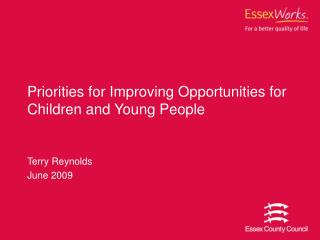 Priorities for Improving Opportunities for Children and Young People