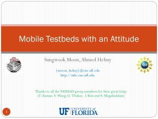 Mobile  Testbeds  with an Attitude