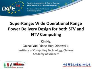 SuperRange: Wide Operational Range Power Delivery  Design for  both STV and NTV Computing