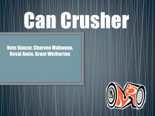Can Crusher