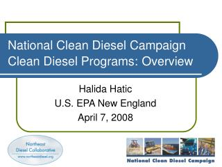 National Clean Diesel Campaign Clean Diesel Programs: Overview