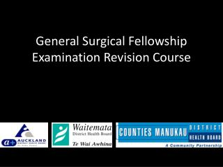 General Surgical Fellowship Examination Revision Course
