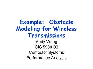 Example:  Obstacle Modeling for Wireless Transmissions