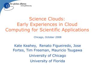 Science Clouds: Early Experiences in Cloud Computing for Scientific Applications