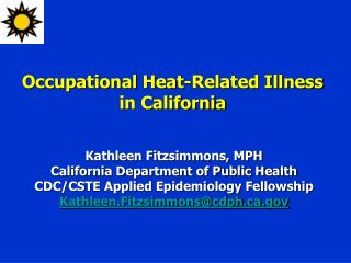 Occupational Heat-Related Illness in California