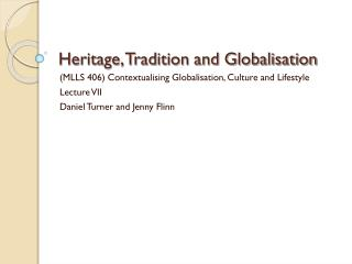 Heritage, Tradition and Globalisation