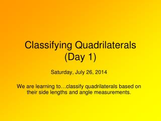 Classifying Quadrilaterals (Day 1)
