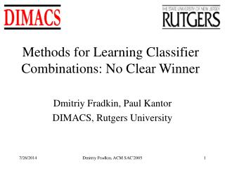 Methods for Learning Classifier Combinations: No Clear Winner