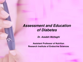 Assessment and Education of Diabetes
