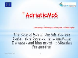 Developing of Motorways of Sea system in Adriatic region