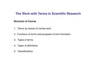 The Work with Terms in Scientific Research