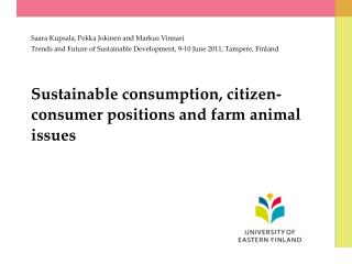 Sustainable consumption, citizen-consumer positions and farm animal issues